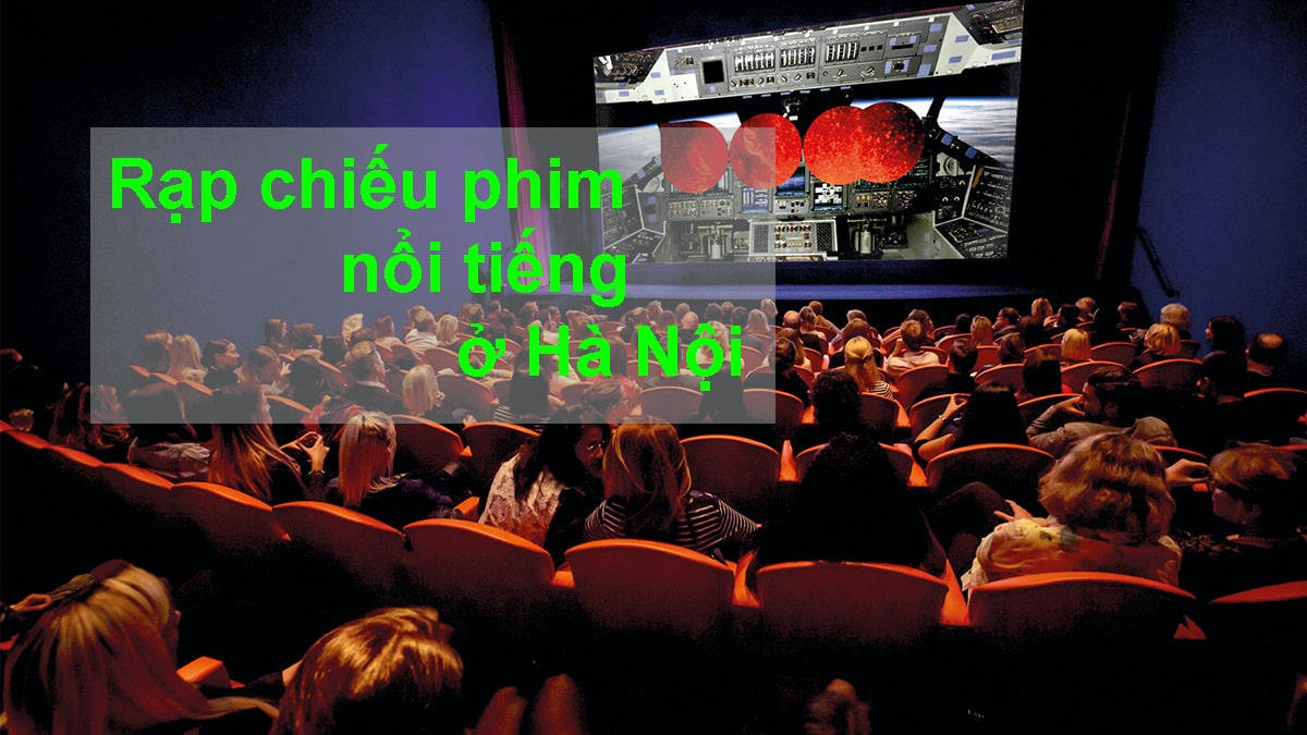 Các rạp chiếu phim ở Hà Nội